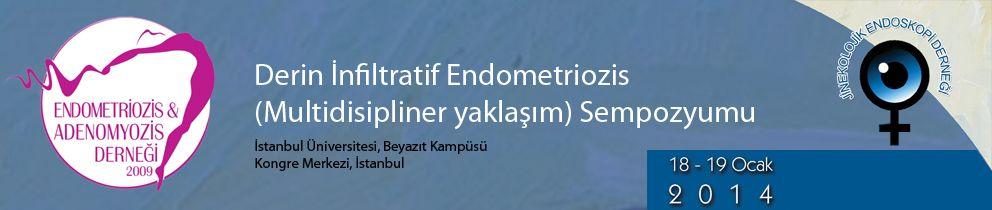 Derin İnfiltratif Endometriozis (Multidisipliner yaklaşım) Sempozyumu
