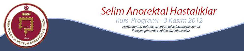 Selim Anorektal Hastalıklar