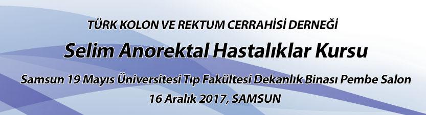 Selim Anorektal Hastalıklar Kursu, Samsun