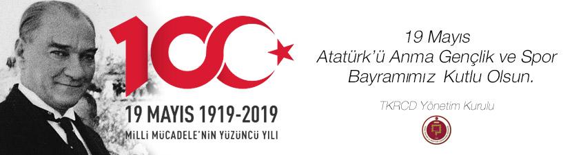 19 Mayıs Atatürk'ü Anma Gençlik ve Spor Bayramımız Kutlu Olsun
