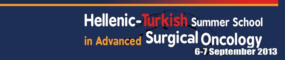 Hellenic-Turkish Summer School in Advanced Surgical Oncology