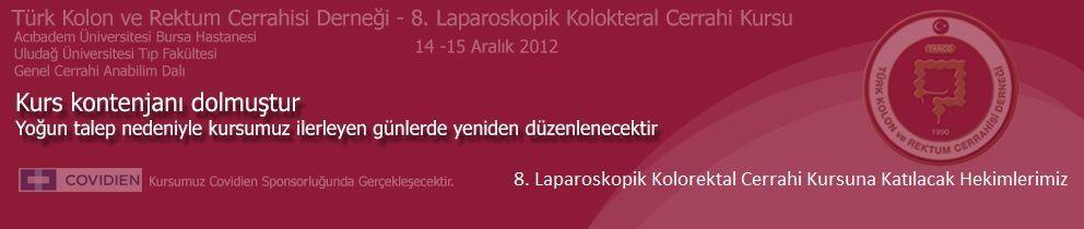 8. Laparoskopik Kolorektal Cerrahi Kursu