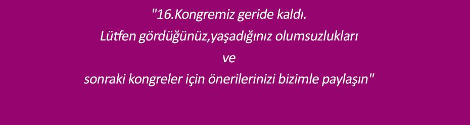 16. Türk Kolon ve Rektum Cerrahisi Kongresi için Görüş ve Öneri