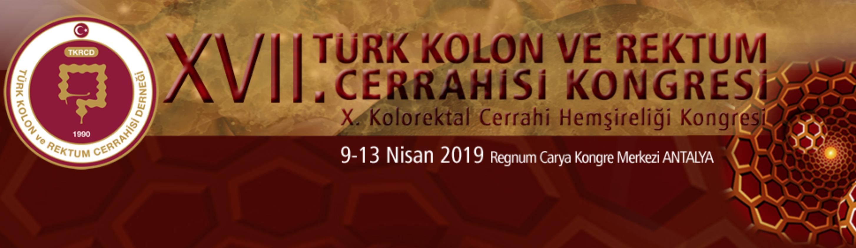 17. Türk Kolon ve Rektum Cerrahisi Kongresi