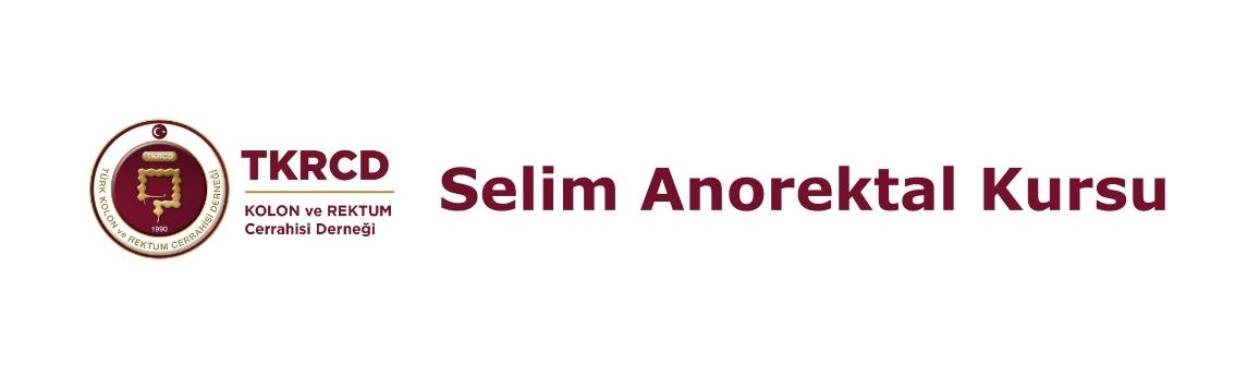 25. Selim Anorektal Hastalıklar Kursu