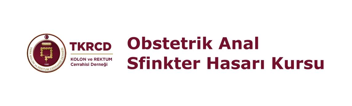 2. Obstetrik Anal Sfinkter Hasarına Yaklaşım Kursu