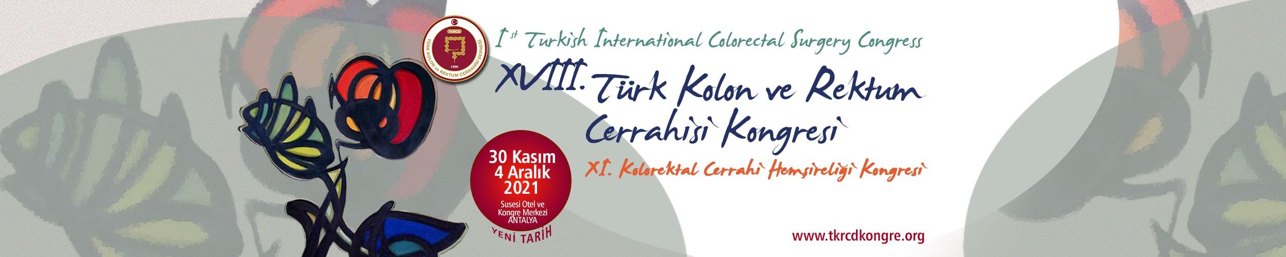 XVIII. Türk Kolon ve Rektum Cerrahisi Kongresi